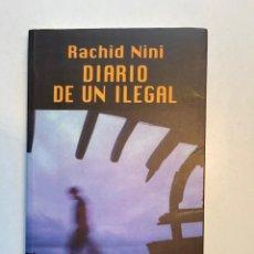 Libros: DIARIO DE UN ILEGAL RACHID NINI EDICIONES DEL ORIENTE Y DEL MEDITERRÁNEO 2002. Lote 261692270