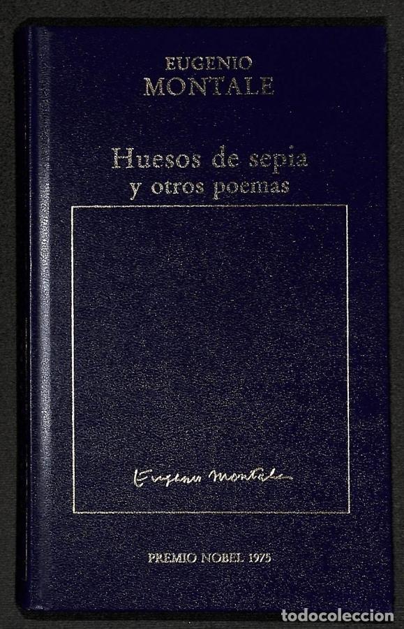 HUESOS DE SEPÍA Y OTROS POEMAS - EUGENIO MONTALE (Libros sin clasificar)