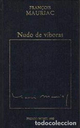 NUDO DE VÍBORAS - FRANÇOIS MAURIAC (Libros sin clasificar)