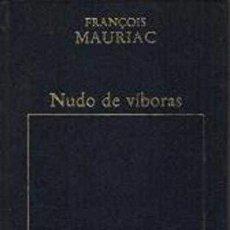 Libros: NUDO DE VÍBORAS - FRANÇOIS MAURIAC. Lote 261707285