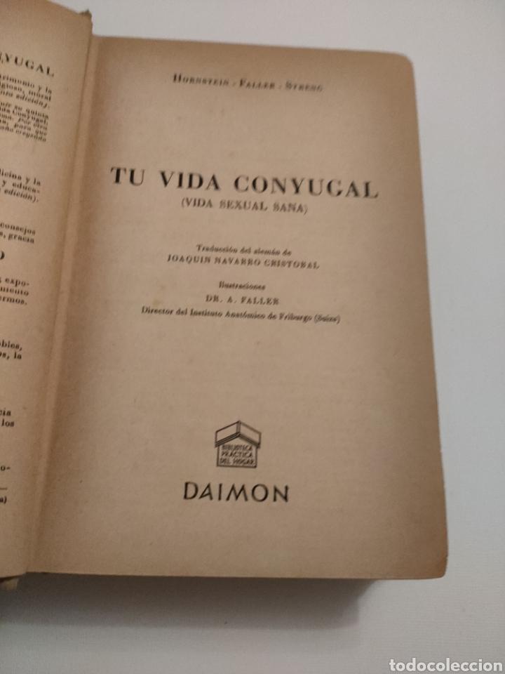Libros: Tu vida conyugal. Hornstein - Faller - Streng. Quinta edición 1955. - Foto 4 - 261992700