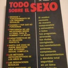Libros: TODO SOBRE EL SEXO. DR FABIO VALLI. 1988.. Lote 261993240