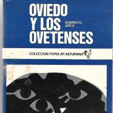 Libros: OVIEDO Y LOS OVETENSES. DE EVARISTO ARCE. Lote 262074370