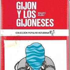 Libros: GIJÓN Y LOS GIJONESES. DE MAURO MUÑIZ. Lote 262074495