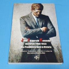 Libros: JOHN FITZGERALD KENNEDY - DISCURSOS (1960 - 1963) - SALVADOR RUS RUFINO - TECNOS. Lote 262205215