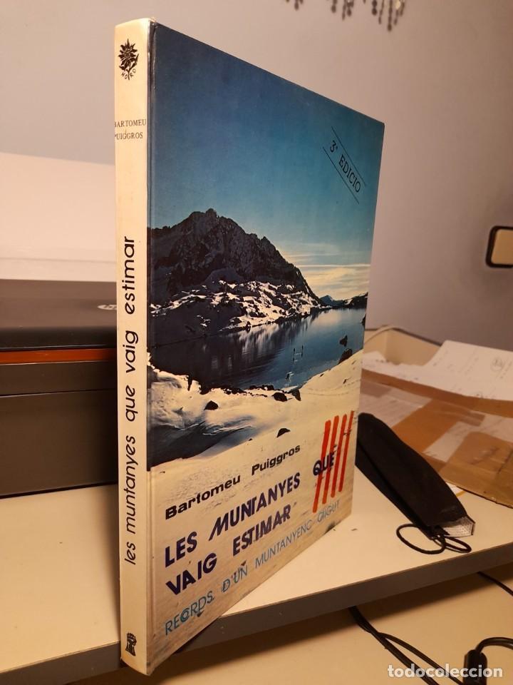 Libros: LLIBRE DE BARTOMEU PUIGGROS : LES MUNTANYES QUE VAIG ESTIMAR - Foto 2 - 262211130