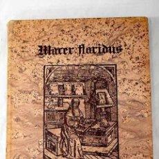 Libros: MACER FLORIDUS: EDICIÓN FACSÍMIL DEL HERBARIO MÉDICO MEDIEVAL DE LA REAL COLEGIATA DE SAN ISIDORO. Lote 262336800