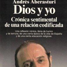 Libros: DIOS Y YO - ABERASTURI, ANDRÉS. Lote 262388990