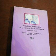 Libri di seconda mano: PRINCIPIOS METAFÍSICOS DE LA CIENCIA DE LA NATURALEZA, EDITORIAL TECNOS. Lote 262513725