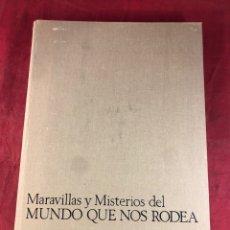 Libros: MARAVILLAS Y MISTERIOS DEL MUNDO QUE NOS RODEA. Lote 262555395