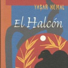 Libros: EL HALCÓN / YASAR KEMAL.. Lote 262737745