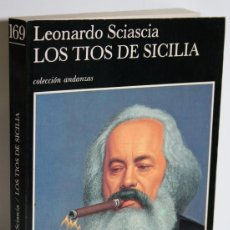 Libros: LOS TÍOS DE SICILIA - SCIASCIA, LEONARDO. Lote 262885005