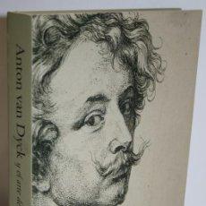Libros: ANTON VAN DYCK Y EL ARTE DEL GRABADO - DEPAUW, CARL & LUIJTEN, GER. Lote 262885015