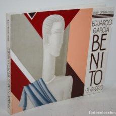 Libros: EDUARDO GARCÍA BENITO Y EL ART-DÉCO - ORTEGA-COCA, TERESA. Lote 262885035