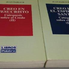 Libros: 2 LIBROS CREO EN LA IGLESIA : CATEQUESIS SOBRE EL CREDO J UAN PABLO II TOMOS 16 Y 17. Lote 262923330