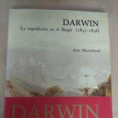 Libros: DARWIN: LA EXPEDICIÓN EN EL BEAGLE (1831-1836).- MOOREHEAD, ALAN. Lote 262958070