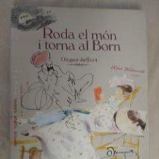 Libros: RODA EL MON I TORNA AL BORN - OLEGUER JUNYENT - EN CATALA. Lote 262958245