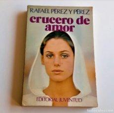 Libros: LIBRO CRUCERO DE AMOR - 12 X 18.CM. Lote 262961810