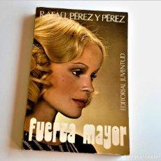 Libros: LIBRO FUERZA MAYOR - 13 X 18.CM. Lote 262961990