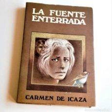Libros: LIBRO LA FUENTE ENTERRADA - 14 X 20.CM. Lote 262963215