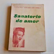 Libros: LIBRO SANATORIO DE AMOR - 14 X 19.CM. Lote 262964265