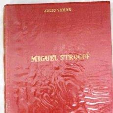 Libros: MIGUEL STROGOFF.- VERNE, JULIO. Lote 262980520