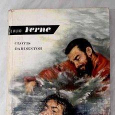 Libros: CLOVIS DARDENTOR.- VERNE, JULIO. Lote 262981230