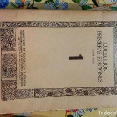 Libros: COLECCIÓN PRIMERAS EDICIONES (SERIE FOLIO) 1-3 VV.AA. PUBLICADO POR MINISTERIO DE EDUCACIÓN Y C.. Lote 263087200