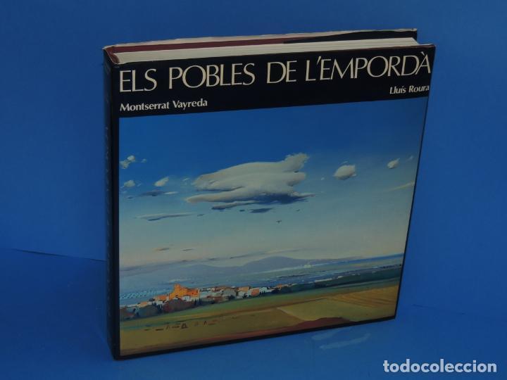 ELS POBLES DE L'EMPORDA.- ROURA, LLUÍS (PINTURES). VAYREDA. MONTSERRAT (POEMES) (Libros sin clasificar)