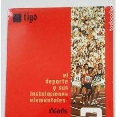 Libros: TIGO. EL DEPORTE Y SUS INSTALACIONES ELEMENTALES. Nº 3. DONDE Y COMO REALIZARLAS. TDK389B -. Lote 263159555
