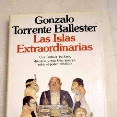 Libros: LAS ISLAS EXTRAORDINARIAS - TORRENTE BALLESTER, GONZALO. Lote 263193225