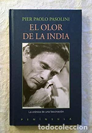 EL OLOR DE LA INDIA PIER PAOLO PASOLINI (Libros sin clasificar)