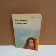 Libros: TAHER BEN GELLOUN - EL NIÑO DE ARENA - PENÍNSULA. Lote 263226690