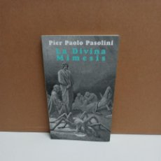 Libros: PIER PAOLO PASOLINI - LA DIVINA MIMESIS - EL CUENCO DE PLATA. Lote 263226825