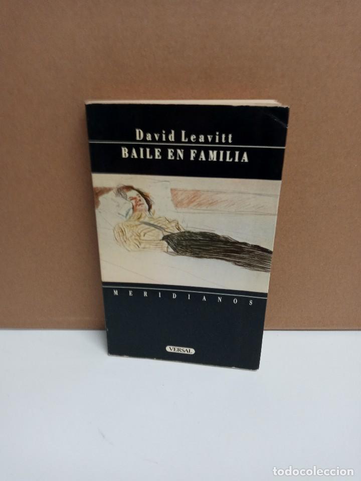 DAVID LEAVITT - BAILE EN FAMILIA - VERSAL (Libros Nuevos - Literatura - Narrativa - Aventuras)
