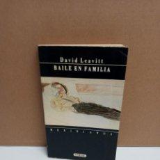 Libros: DAVID LEAVITT - BAILE EN FAMILIA - VERSAL. Lote 263227665