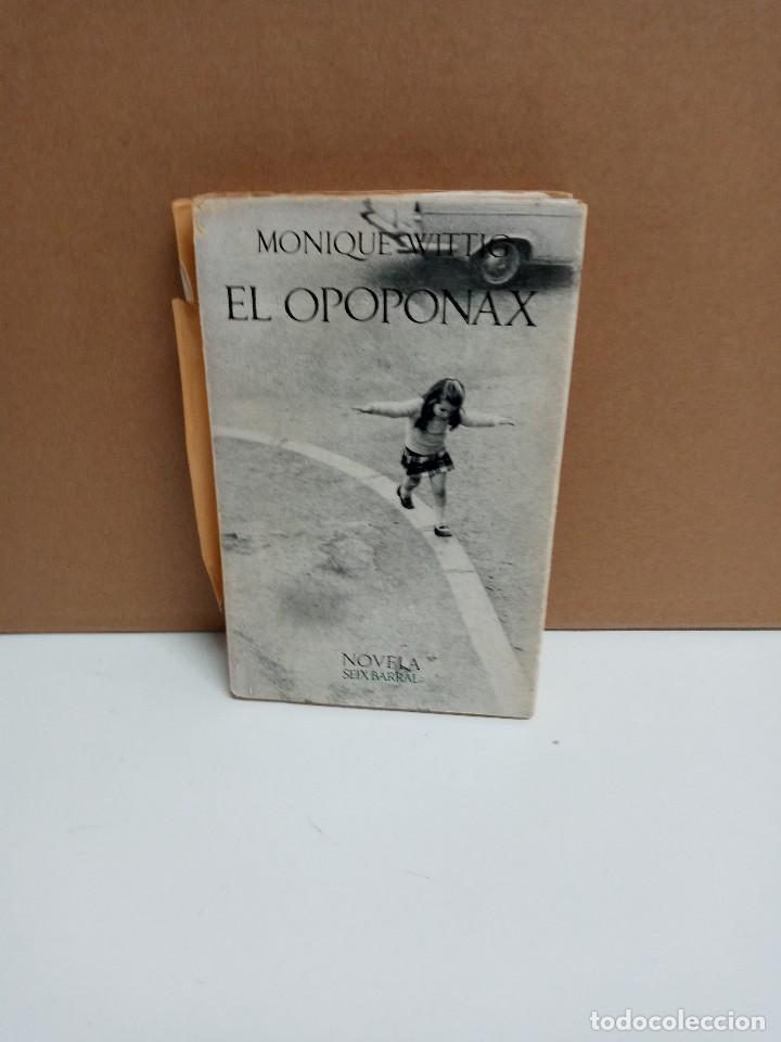 MONIQUE WITTING - EL OPOPONAX - SEIX BARRAL (Libros Nuevos - Literatura - Narrativa - Aventuras)