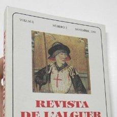 Libros: REVISTA DE L'ALGUER. VOLUM II. NÚMERO 2. NOVEMBRE, 1991. Lote 263531725