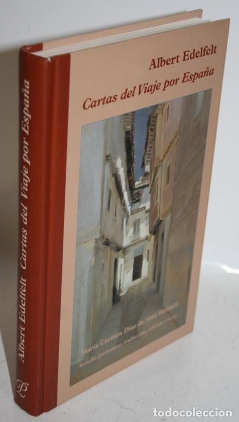 ALBERT EDELFELT: CARTAS DEL VIAJE POR ESPAÑA (1881) - DÍAZ DE ALDA, MARÍA CARMEN (ESTUDIO PRELIMINAR (Libros sin clasificar)