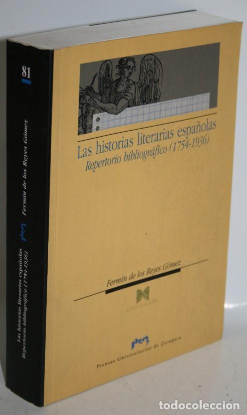 LAS HISTORIAS LITERARIAS ESPAÑOLAS - REYES GÓMEZ, FERMÍN DE LOS (Libros sin clasificar)