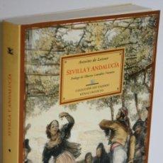 Libros: SEVILLA Y ANDALUCÍA - LATOUR, ANTOINE DE. Lote 263561105