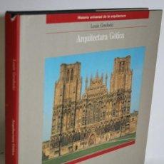 Libros: ARQUITECTURA GÓTICA - GRODECKI, LOUIS. Lote 263561110