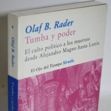 Libros: TUMBA Y PODER - RADER, OLAF B.. Lote 263561115