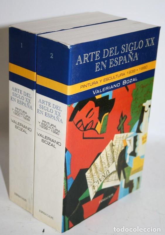 ARTE DEL SIGLO XX EN ESPAÑA. 2 TOMOS - BOZAL, VALERIANO (Libros sin clasificar)