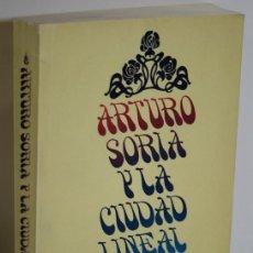 Libros: ARTURO SORIA Y LA CIUDAD LINEAL - COLLINS, GEORGE R. & FLORES, CARLOS (DIRIGIDO Y ANOTADO POR). Lote 263561145