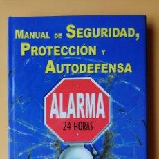 Libros: MANUAL DE SEGURIDAD, PROTECCIÓN Y AUTODEFENSA - CHRIS MCNAB. JOANNA RABIGER. Lote 263631740