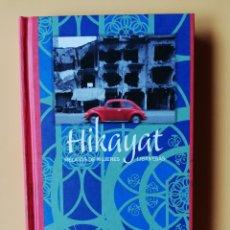 Libros: HIKAYAT. RELATOS DE MUJERES LIBANESAS - SELECCIÓN DE LOS RELATOS DE ROSEANNE SAAD JALAF. Lote 263631745