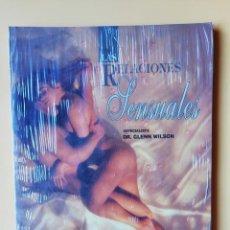 Libros: LAS RELACIONES SENSUALES. GUÍA PARA UNA SEXUALIDAD MÁS EXÓTICA - DR. GLENN WILSON. Lote 263631770