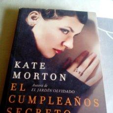 Libros: ARMI/LIBRO /KATE MORTON/EL CUMPLEAÑOS SECRETO/MIDE APROX23X15CM/TIENE 550PAGINAS. Lote 263730710
