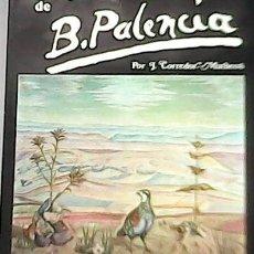Libros: VIDA Y OBRA DE BENJAMÍN PALENCIA. - CORREDOR-MATEOS, JOSÉ.-. Lote 263343745